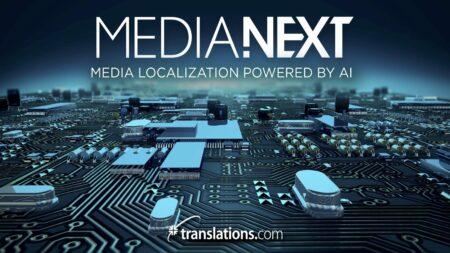 Media Next by Translations.com